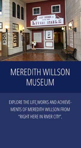 MEREDITH WILLSON MUSEUM